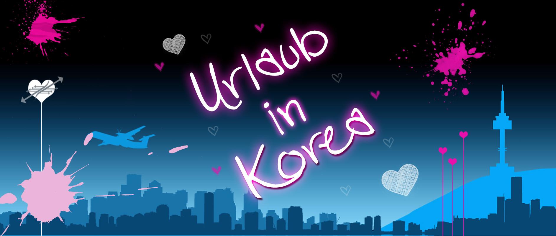 Urlaub in Korea